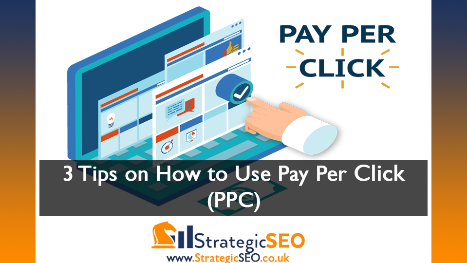 3 PPC Tips To Get You Started