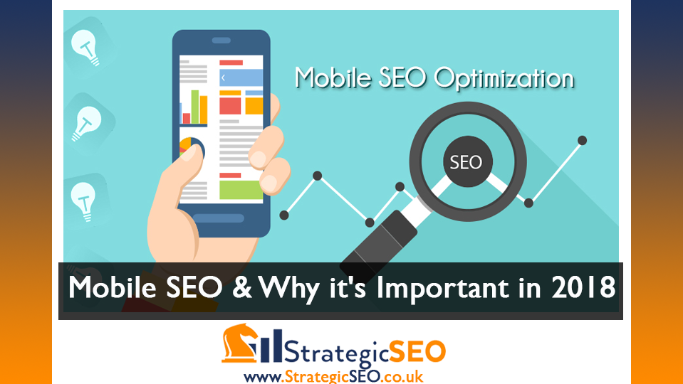 Mobile SEO and why it is important to your niche in 2018